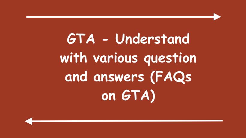 FAQs on GTA