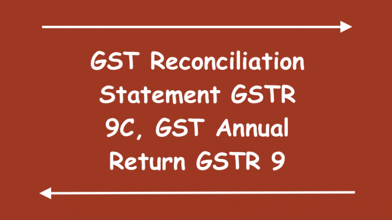 GST Reconciliation Statement GSTR 9C