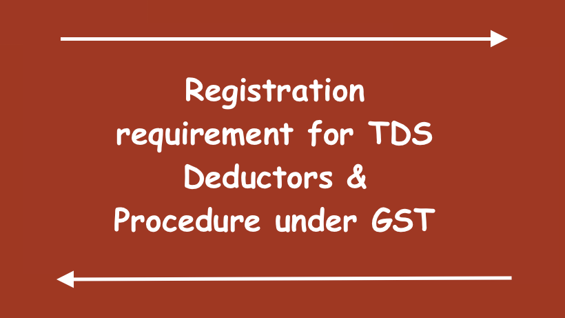 Registration requirement for TDS