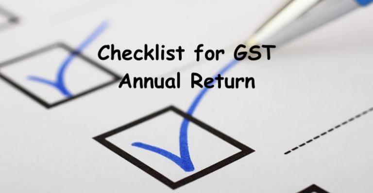 Checklist for GST Annual Return