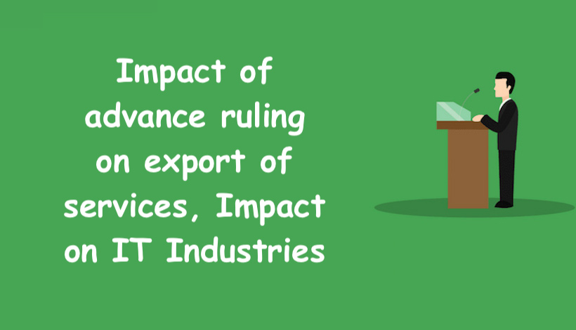 Impact of advance ruling on export of services