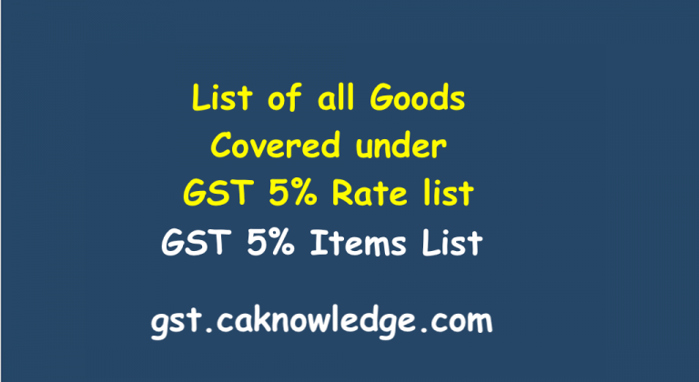 List of all Goods Covered under GST 5% Rate list new