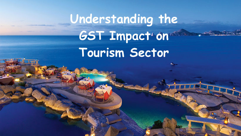 Understanding the GST Impact on Tourism Sector