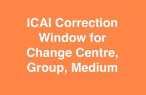 ICAI Correction Window