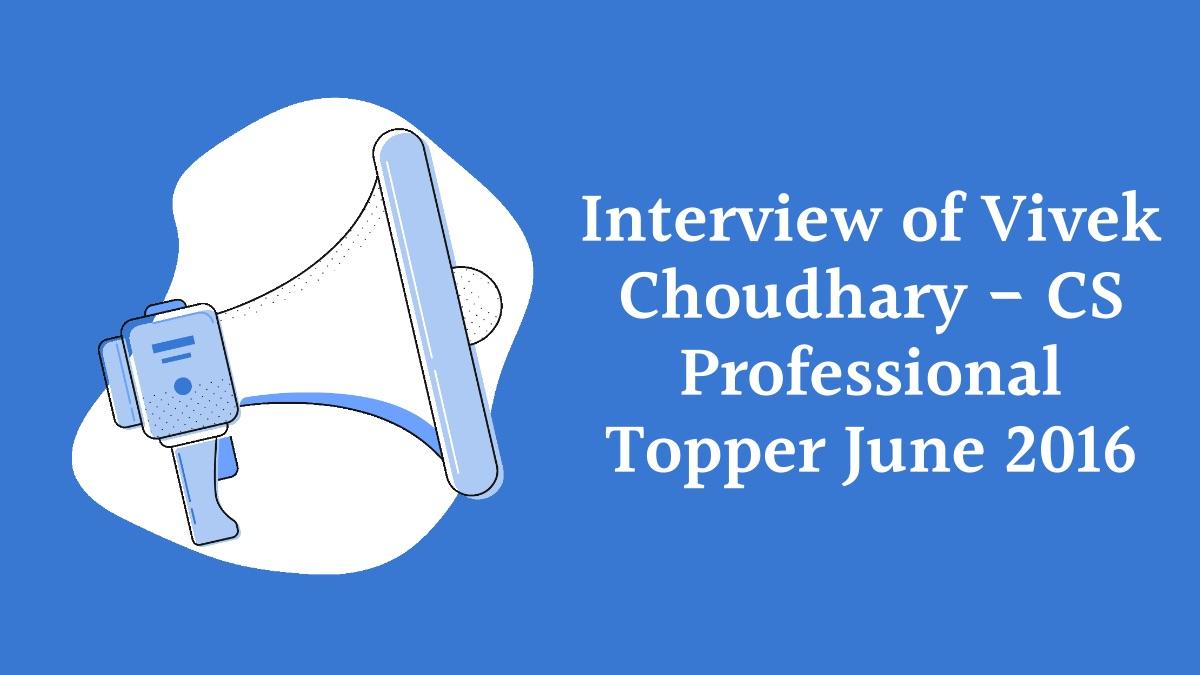 Interview of Vivek Choudhary