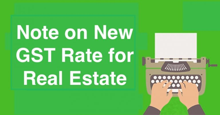 Note on New GST Rate for Real Estate feature