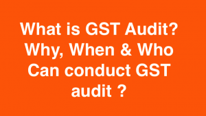 What is GST Audit?