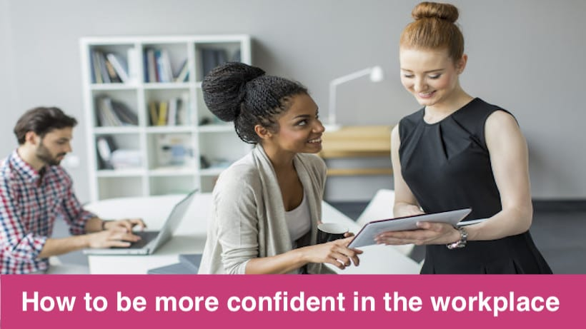 How to be more confident in the workplace