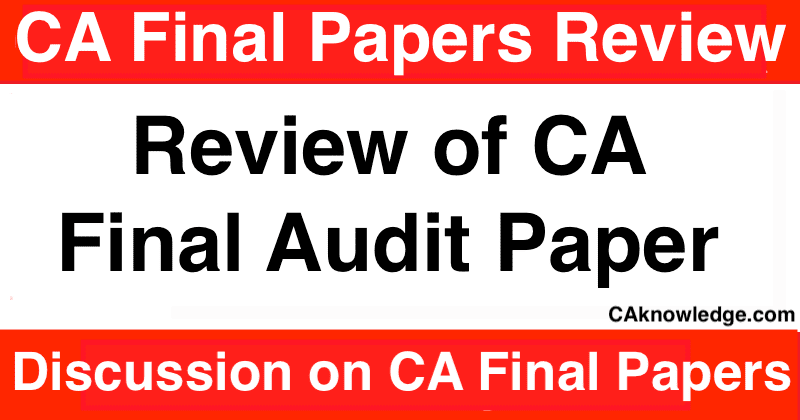Review of CA Final Audit Paper