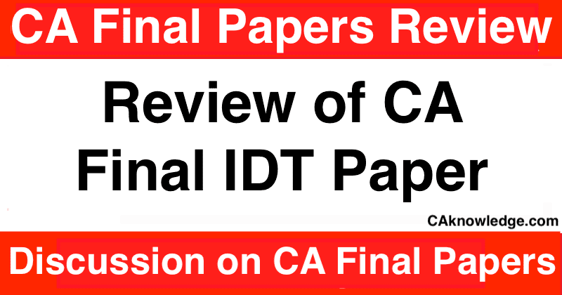 Review of CA Final IDT Paper