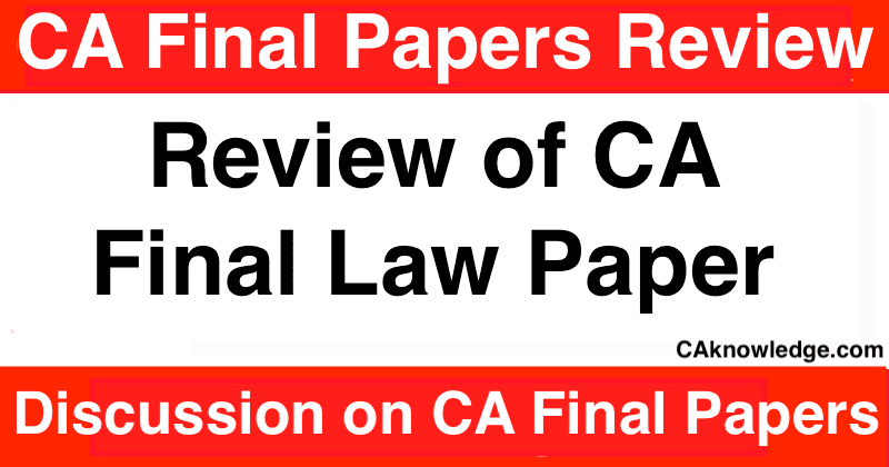 CA Final Law Paper Review