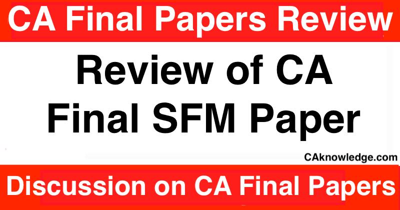 Review of CA Final SFM Paper