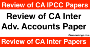 CA Inter Advanced Accounting Paper Review July 2021