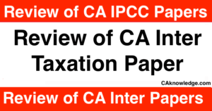 Review of CA Inter Taxation Paper