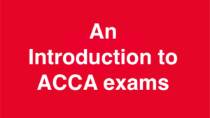 introduction to ACCA exams