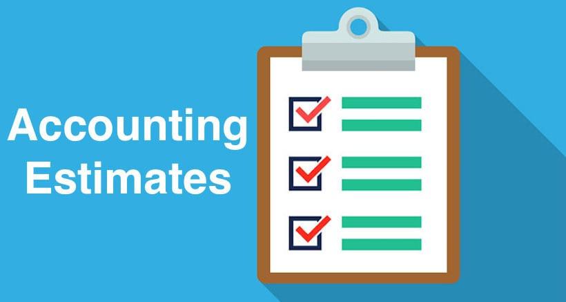 Accounting Estimates