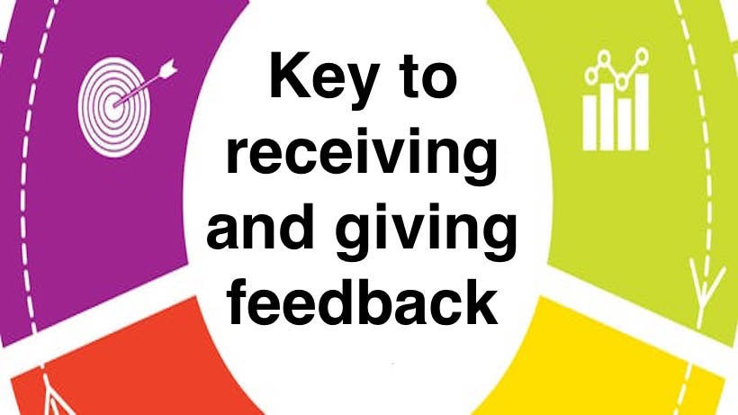 Key to receiving and giving feedback