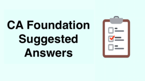 CA Foundation Suggested Answers