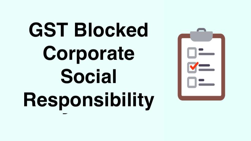 GST Blocked CSR