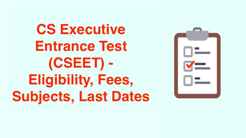 CS Executive Entrance Test