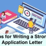 Tips for Writing a Strong Application Letter