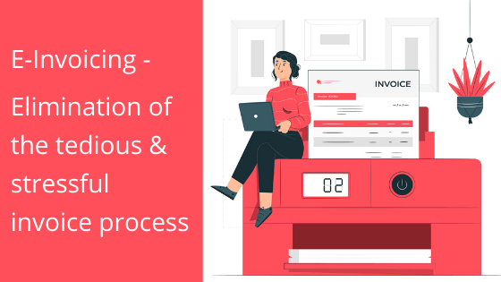 10 Ways E-Invoicing will immensely boost your Business