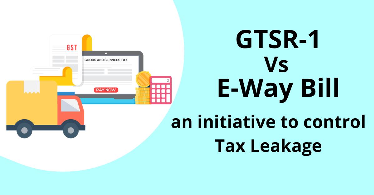 E-Way Bill Vs GSTR 1