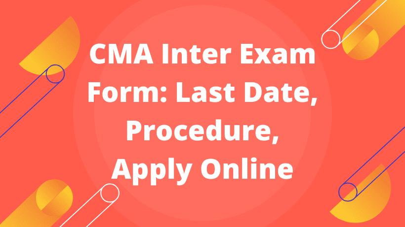 CMA Inter Exam Form