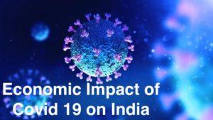 Economic Impact of Covid 19