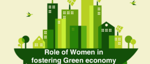 Role of Women in fostering Green economy