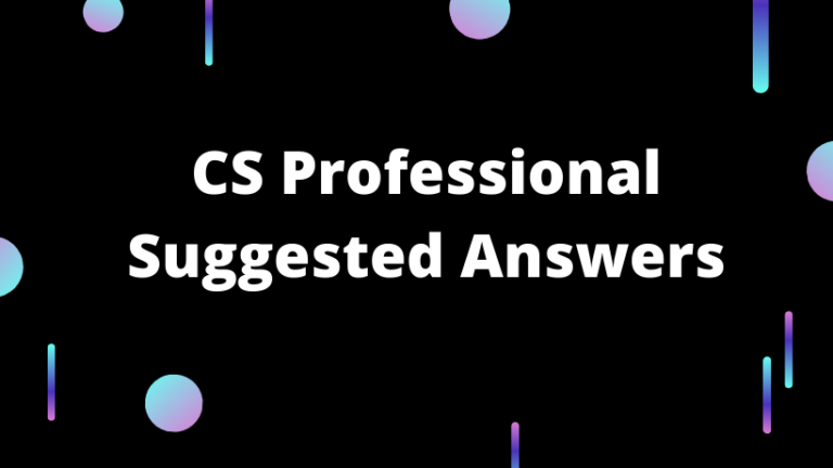 CS Professional Suggested Answers