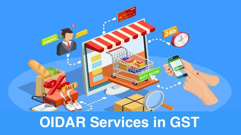 OIDAR Services in GST