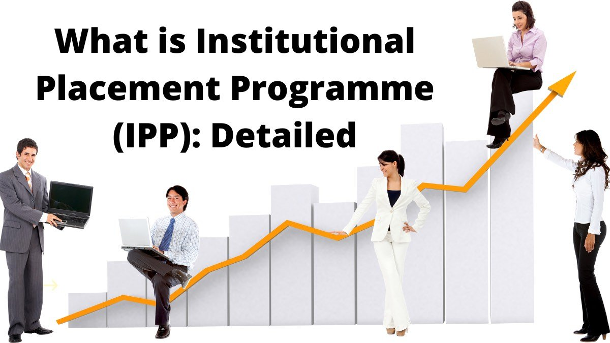 Institutional Placement Programme
