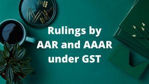 Rulings by AAR and AAAR