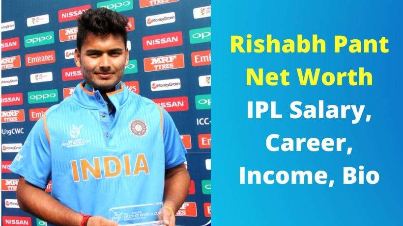 Rishabh Pant Net Worth