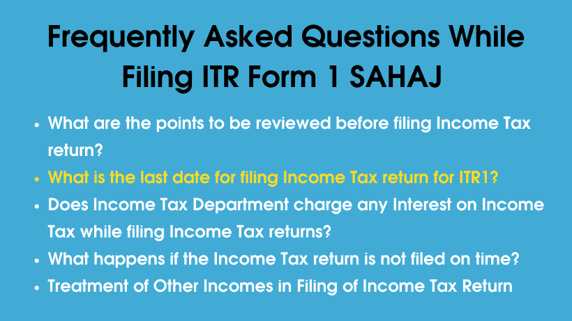 Frequently Asked Questions While Filing ITR Form 1 SAHAJ