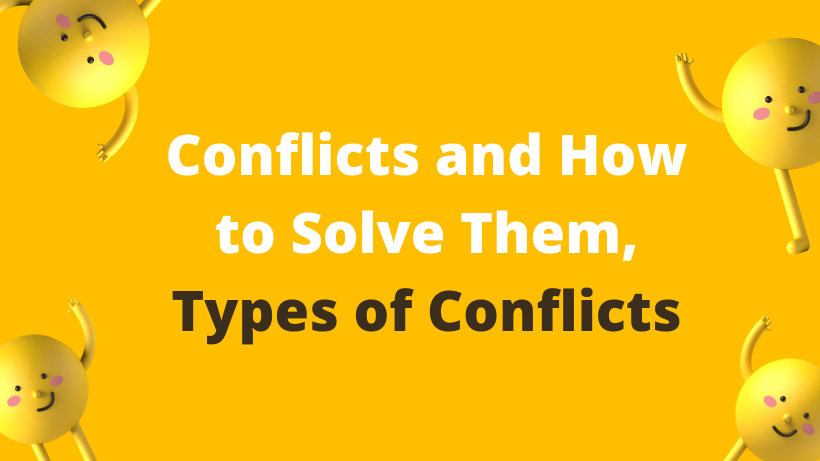 Conflicts and How to Solve Them