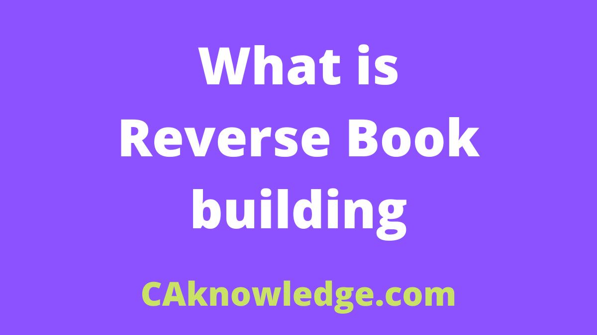 Reverse Book building