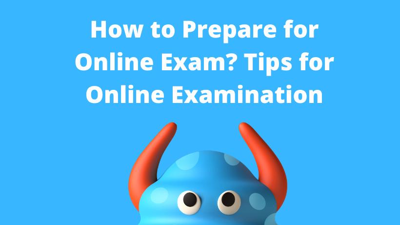 Prepare for Online Exam