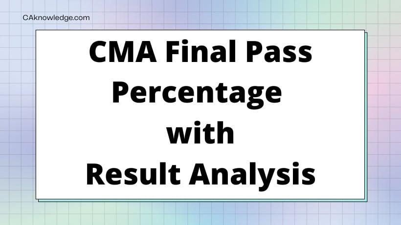 CMA Final Pass Percentage