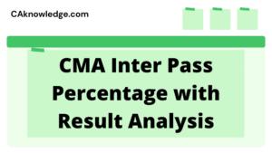 CMA Inter Pass Percentage