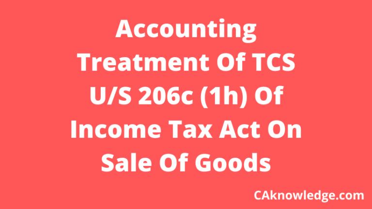 Accounting Treatment Of TCS U/S 206c