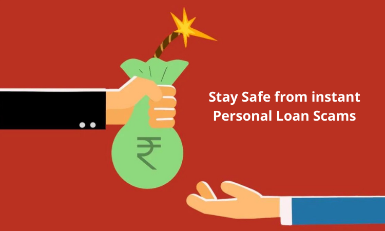 Safe from instant Personal Loan