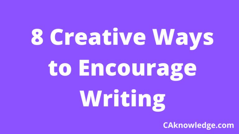 8 Creative Ways to Encourage Writing