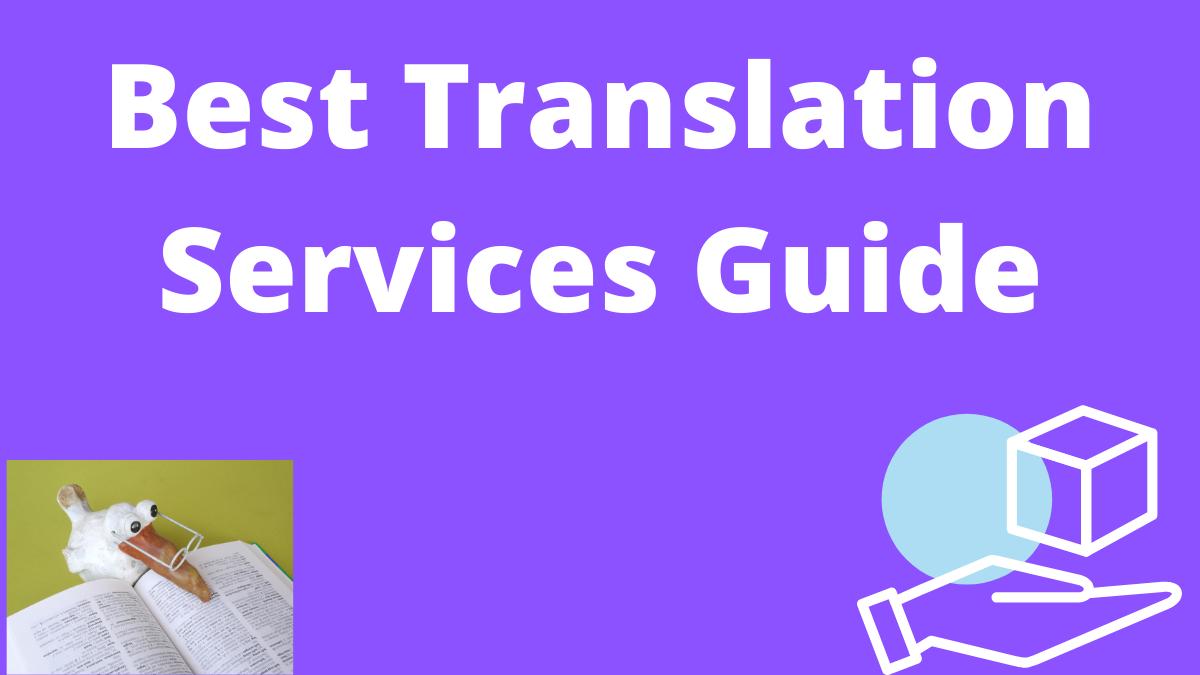Best Translation Services Guide