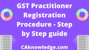 GST Practitioner Registration Procedure