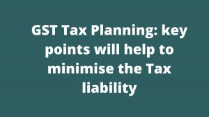 GST Tax Planning