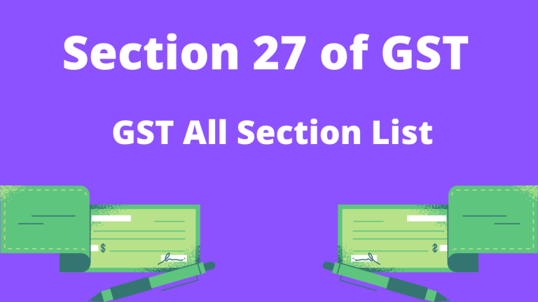 Section 27 of GST