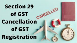 Section 29 of GST