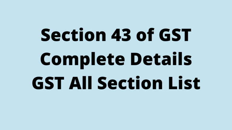 Section 43 of GST
